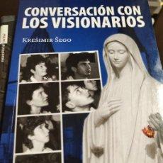 Libros de segunda mano: CONVERSACIÓN CON LOS VISIONARIOS - KRESIMIR SEGO. Lote 277534718
