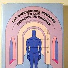 Libros de segunda mano: LAS DIMENSIONES HUMANAS EN LOS ESPACIOS INTERIORES. JULIUS PANERO Y MARTIN ZELNIK. Lote 277544623