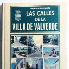 Libros de segunda mano: VENANCIO ACOSTA PADRÓN. LAS CALLES DE LA VILLA DE VALVERDE. 1999. CANARIAS.. Lote 277546688