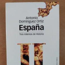 Libros de segunda mano: ESPAÑA. TRES MILENIOS DE HISTORIA / ANTONIO DOMÍNGUEZ ORTIZ / 2001. MARCIAL PONS HISTORIA. Lote 277561078