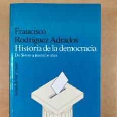 Libros de segunda mano: HISTORIA DE LA DEMOCRACIA. DE SOLÓN A NUESTROS DIAS / FRANCISCO RODRÍGUEZ ADRADOS / 1997. Lote 277564848