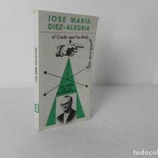 Libros de segunda mano: EL CREDO QUE HA DADO SENTIDO A MI VIDA Nº 3 -YO CREO EN LA ESPERNZA (JOSÉ Mª DIEZ-ALEGRIA). Lote 277567173