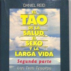Libros de segunda mano: TAO DE LA SALUD EL SEXO Y LA LARGA VIDA LOS TRES TESOROS DE LA SALUD -. Lote 277583993
