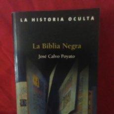 Libros de segunda mano: LA HISTORIA OCULTA ( LA BIBLIA NEGRA ). Lote 277598768