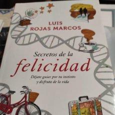 Libros de segunda mano: SECRETOS DE LA FELICIDAD - LUIS ROJAS MARCOS. Lote 277600013