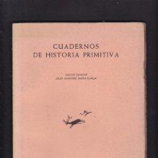 Libros de segunda mano: CUADERNOS DE HISTORIA PRIMITIVA - AÑO III / Nº 1 - JULIO MARTINEZ SANTA-OLALLA 1948. Lote 277608998