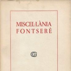 Libros de segunda mano: MISCEL·LÀNIA FONTSERÈ. Lote 277613983