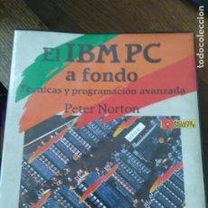 Libros de segunda mano: LIBRO EL IBM PC A FONDO TÉCNICAS Y PROGRAMACIÓN AVANZADA1986 ED. ANAYA L-26091. Lote 277626993