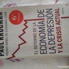 Libros de segunda mano: C-17 LIBRO EL RETORNO DE LA ECONOMIA DE LA DEPRESION Y LA CRISIS ACTUAL PAUL KRUGMAN. Lote 277631958