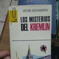 Libros de segunda mano: LIBRO LOS MISTERIOS DEL KREMLIN VICTOR ALEXANDROV 1960 ED. G.P. L-27012. Lote 277634528
