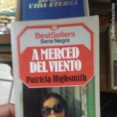 Libros de segunda mano: LIBRO A MERCED DEL VIENTO PATRICIA HIGHSMITH 1985 ED. PLANETA L-27017. Lote 277636733