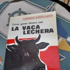 Libros de segunda mano: COMO GANAR DINERO CON LA VACA LECHERA. Lote 277639318