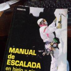 Libros de segunda mano: DESNIVEL. MANUAL DE ESCALADA. 1994. Lote 277646268