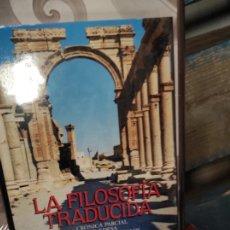 Libros de segunda mano: LA FILOSOFIA TRADUCIDA. CRÓNICA PARCIAL DE EDESA EN LOS PRIMEROS AÑOS - TEIXIDOR,JAVIER. NUEVO. Lote 277658068