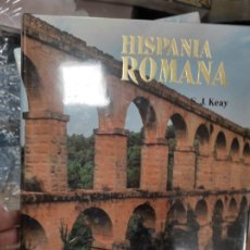 Libros de segunda mano: HISPANIA ROMANA. S.J. KEAY. EDITORIAL AUSA. BARCELONA, 1992. NUEVO. Lote 277658358