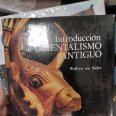 Libros de segunda mano: INTRODUCCIÓN AL ORIENTALISMO ANTIGUO . WOLFRAM VON SODEN. AUSA NUEVO. Lote 277658458