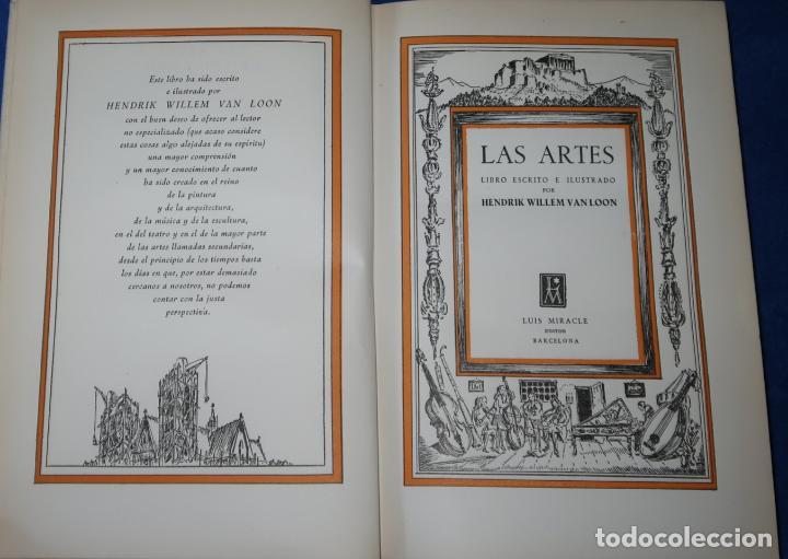 Libros de segunda mano: Las Artes - Hendrik W. Van Loon - Luis Miracle (1956) - Foto 4 - 277666788