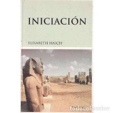 Libros de segunda mano: INICIACIÓN - HAICH, ELISABETH. Lote 277676643