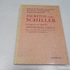 Libros de segunda mano: ESCRITOS SOBRE SCHILLER W8273. Lote 277698133
