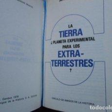 Libros de segunda mano: LA TIERRA PLNETA EXPERIMENTAL PARA LOS EXTRATERRESTRES JUAN JOSE ABAD 1978. Lote 277708728