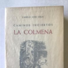Libros de segunda mano: CAMINOS INCIERTOS. LA COLMENA. - CELA, CAMILO JOSÉ.. Lote 123174204