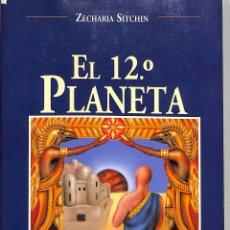 Libros de segunda mano: EL DUODÉCIMO PLANETA - ZECHARIA SITCHIN - EDICIONES OBELISCO - MENSAJEROS DEL UNIVERSO, 6. Lote 277711408