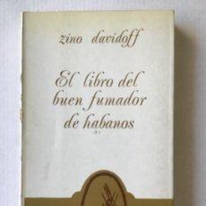 Libros de segunda mano: EL LIBRO DEL BUEN FUMADOR DE HABANOS. - DAVIDOFF, ZINO, Y LAMBERT, GILLES.. Lote 277715853