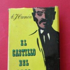 Libros de segunda mano: EL CASTILLO DEL ODIO. A.J. CRONIN. JOSÉ JANÉS 1955. SOBRECUBIERTA. 507 PÁGINAS.. Lote 18969050