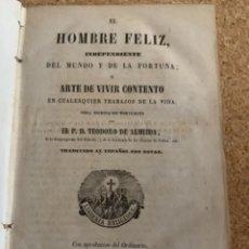 Libros de segunda mano: EL HOMBRE FELIZ, O EL ARTE DE VIVIR CONTENTO (BOLS 10). Lote 277748968