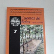 Libros de segunda mano: CUENTOS DE BOLOS, VARIOS AUTORES,CUENTOS Y CUENTISTAS DE CANTABRIA,RAMON VILLEGAS,TAPA BLANDA. Lote 277750693