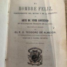 Libros de segunda mano: EL HOMBRE FELIZ, O EL ARTE DE VIVIR CONTENTO (CAJ 4). Lote 277751058