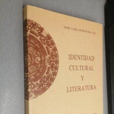 Libros de segunda mano: IDENTIDAD CULTURAL Y LITERATURA / JOSÉ CARLOS ROVIRA ED. / INSTITUTO JUAN GIL ALBERT ALICANTE 1992. Lote 277756793