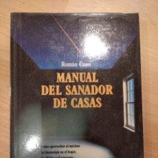 Libros de segunda mano: 'MANUAL DEL SANADOR DE CASAS'. ROMÁN CANO. Lote 277759743
