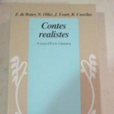Libros de segunda mano: BOTER, OLLER, YXART I CASELLAS, CONTES REALISTES, A CURA D'ENRIC CASSANY, EDICIONS 62. Lote 277821888