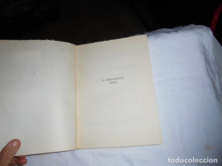 Libros de segunda mano: MIGUEL UTRILLO : EL LIBRO NEGRO DE SITGES (1970) FIRMADO POR EL AUTOR. MUY ILUSTRADO - Foto 3 - 277842488