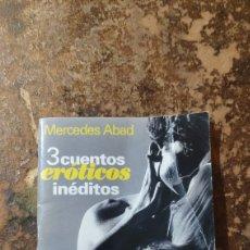 Libros de segunda mano: 2 CUENTOS ERÓTICOS INÉDITOS (MERCEDES ABAD) (COSMOPOLITAN). Lote 277844353