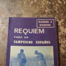 Libros de segunda mano: REQUIEM PARA UN CAMPESINO ESPAÑOL (RAMON J. SENDER) (EDITORES MEXICANOS UNIDOS). Lote 277846808