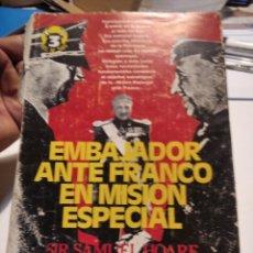 Libros de segunda mano: EMBAJADOR ANTE FRANCO EN MISIÓN ESPECIAL. Lote 277849458