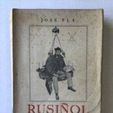 Libros de segunda mano: RUSIÑOL Y SU TIEMPO. - PLA, JOSÉ.. Lote 123231380