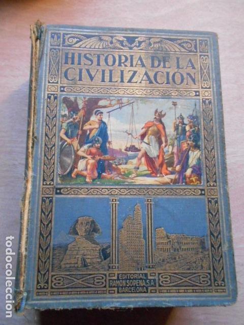 HISTORIA DE LA CIVILIZACIÓN 1934 (Libros de Segunda Mano - Historia - Otros)