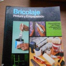 Libros de segunda mano: ENCICLOPEDIA CEAC DEL BRICOLAJE PINTURA Y EMPAPELADO. Lote 278178343