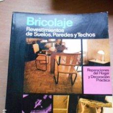 Libros de segunda mano: ENCICLOPEDIA CEAC DEL BRICOLAJE SUELOS PAREDES Y TECHOS. Lote 278178453