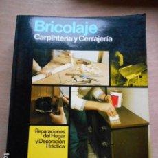 Libros de segunda mano: ENCICLOPEDIA CEAC DEL BRICOLAJE CARPINTERIA Y CERRAJETERIA. Lote 278178943