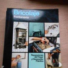 Libros de segunda mano: ENCICLOPEDIA CEAC DEL BRICOLAJE FONTANERIA. Lote 278179013