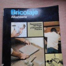 Libros de segunda mano: ENCICLOPEDIA CEAC DEL BRICOLAJE ALBAÑILERIA. Lote 278180908