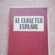 Libros de segunda mano: EL CARACTER ESPAÑOL EDICIONES NUEVA ÉPOCA. Lote 278181643