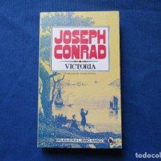 Libros de segunda mano: VICTORIA / JOSEPH CONRAD / 1981 BRUGUERA·LIBRO AMIGO. Lote 278189478
