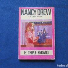 Libros de segunda mano: EL TRIPLE ENGAÑO / NANCY DREW N.º 5 CAROLYN KEENE 1981. Lote 278195278
