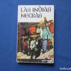 Libros de segunda mano: LAS INDIAS NEGRAS / JULIO VERNE. Lote 278195908