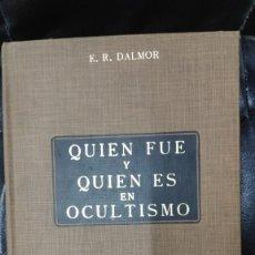 Libros de segunda mano: QUIEN FUE Y QUIEN ES EN OCULTISMO ( E.R. DALMOR ) KIER 1989. Lote 278196213